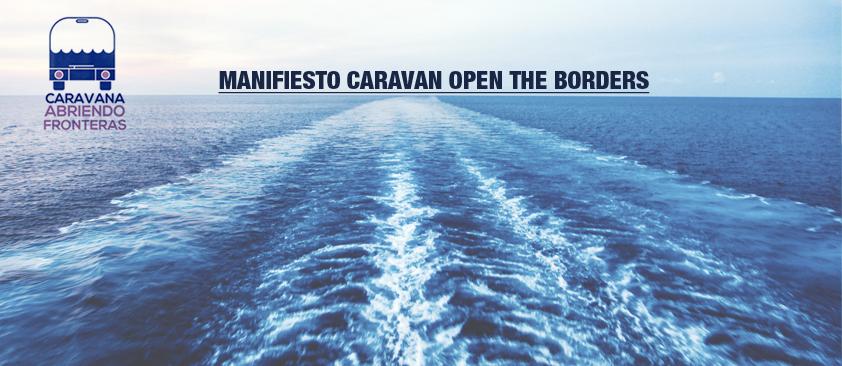 Manifiesto Caravan Open the Borders