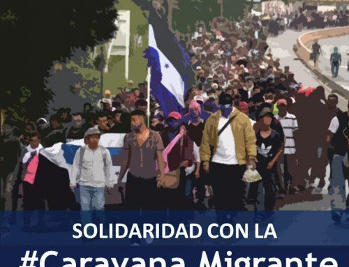 Nota de apoyo y solidaridad con la Caravana de Migrantes centroamericana